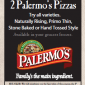Printable Coupon Save $1 OFF Palermo's Pizza