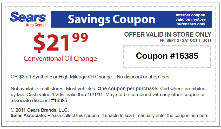 Additional Sears Oil Change Coupon – – This might not be exactly for Sears, but it works at a Firestone oil change center which is often right in the parking lot of Sears stores Expired $ Sears Oil Change Coupon Expires January 28 – Get an oil change for under $