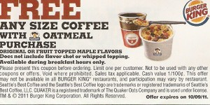 Burger King Free Any Size Coffee with Oatmeal Purchase