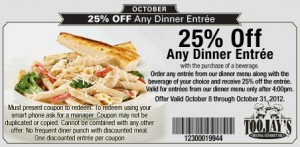TOOJAYS 25% OFF any DINNER Entree