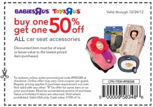 Babies R Us Car Seat Accessories Coupon Buy One Get One Half OFF