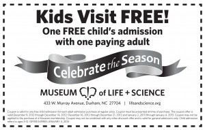Kids Visit FREE – Museum of Life and Science Coupon 2013