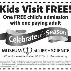 Kids visit free museum of life and Sciences north carolina printable coupon 2013
