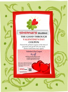 Shima's Sushi $5 off Coupon Up To Valentine's