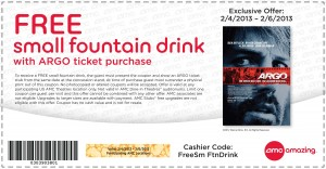 AMC FREE Fountain Drink Argo Movie Ticker Coupon