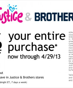 Justice and Brothers Store Coupon