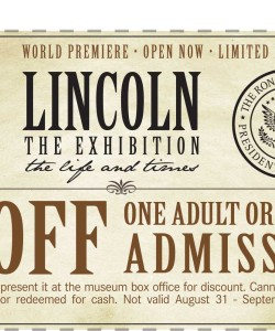 Lincoln Exhibition Discount Admission