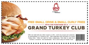 Arby's coupon grand turkey club free drink free curly fries