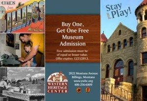 Montana Buy One Get on Free Museum Admission Western Heritage Center