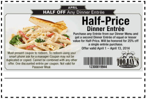 TooJays Half Off Dinner Entree Coupon April